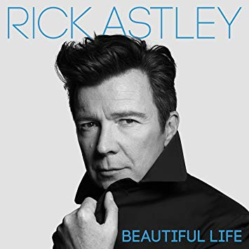 Rick Astley Open Letter – It's a Beautiful Life but it's a lot more